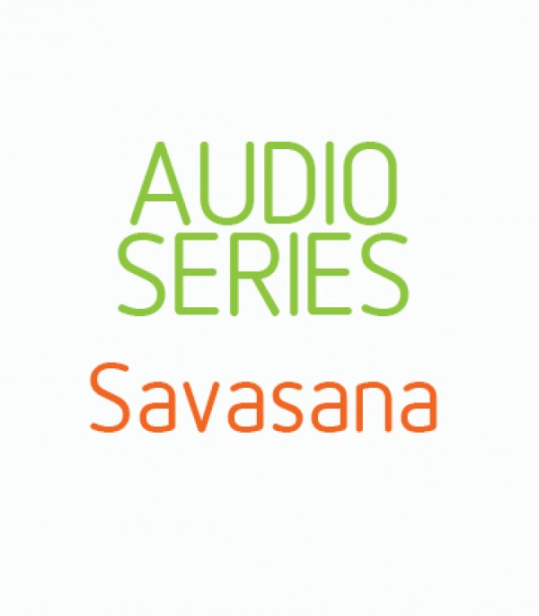Home Practice Audio Series SAVASANA