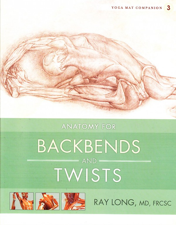 Anatomy for Backbends & Twists