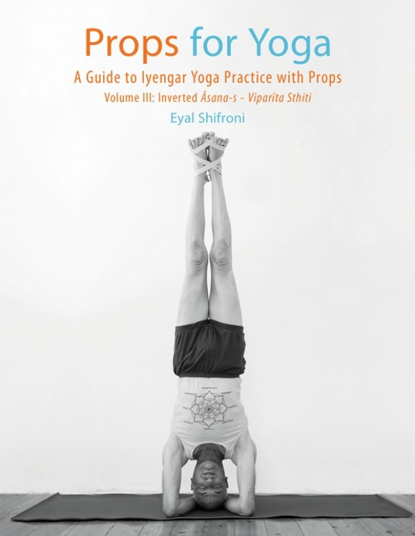Props for Yoga. Volume 3: Inverted Asanas