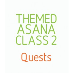 Themed Asana Class 2 - Quests