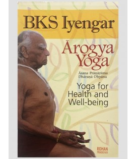 Arogya Yoga by BKS Iyengar front cover