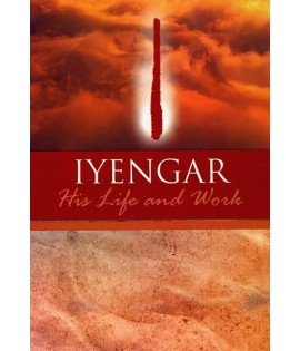 Iyengar: His Life & Work