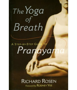 The Yoga of Breath - pranayama