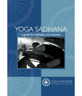 Yoga Sadhana - a guide for Sadhana and teacher