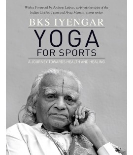 Yoga for Sports - BKS Iyengar
