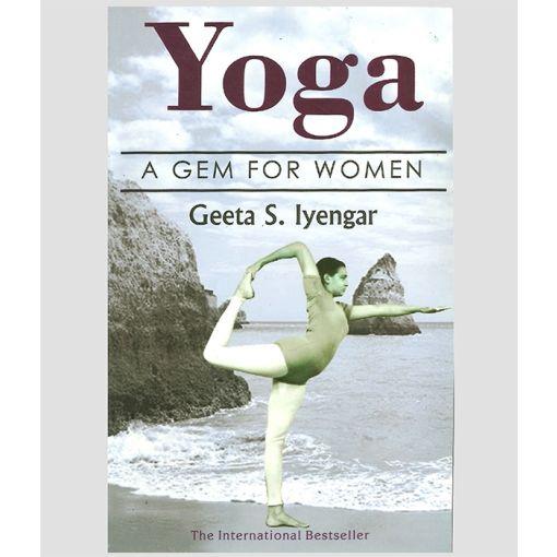 Yoga: A Gem for Women by Geeta Iyengar