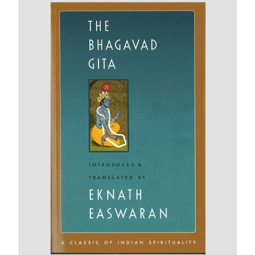 The Bhagavad Gita translated by Eknath Easwaran front cover