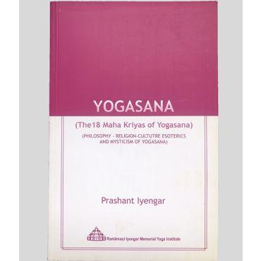 Yogasana: The 18 Maha Kriyas of Yogasana cover